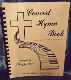 Mary Jo Moore #Concert #Hymn Book #Church Pianist Accompaniment 1980 First Edition