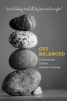 Get Balanced nutrition program: no more feeling tired but wired all day and night -  I can't wait to get started!