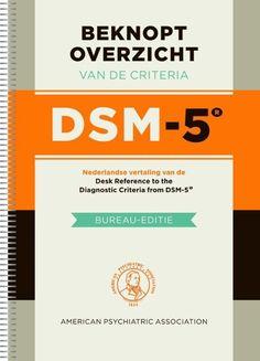 Beknopt overzicht van de criteria DSM-5 || Nederlandse vertaling van Desk reference to the diagnostic criteria from DSM-5 || Door: American Psychiatric Association || Vertaling van de Desk Reference. Het beknopt overzicht is een verkorte uitgave van de DSM-5. Het is de vertaling van de Desk Reference to the Diagnostic Criteria from DSM-5. Handzame uitgave voor praktisch gebruik.<br /><br />In het beknopt overzicht kunt u de criteria die bij een psychische stoornis horen...