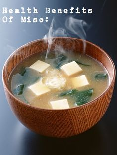Benefits of Miso | http://supernalhealth.tumblr.com/post/61645482508/many-studies-have-shown-the-health-benefits-of