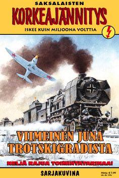 Korkeajännitys - Viimeinen juna Trotskigradista. #egmont #sarjakuva #sarjis