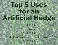We put together our top five, but how would you use an artificial hedge?