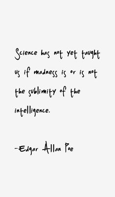 44 most famous Edgar Allan Poe quotes and sayings. These are the first 10 quotes we have for him. He was an American poet who passed away on 7 October. Edgar Allan Poe, Edgar Allen Poe Quotes, Edgar Allen Poe Tattoo, Poem Quotes, Quotable Quotes, Words Quotes, Life Quotes, Sayings, Shakespeare