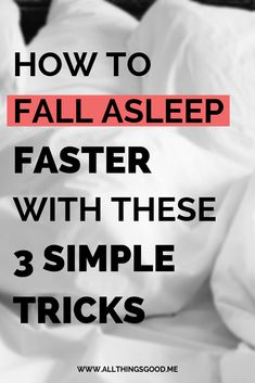 Not being able to fall asleep right away sucks. Next time you find yourself tossing and turning at night, try out these 3 tricks to fall asleep faster. These tricks are super simple and will help you fall asleep fast. Tips To Sleep Faster, Fall Asleep Faster Tips, How To Fall Asleep Quickly, Fall Asleep Instantly, Help Me Fall Asleep, Ways To Fall Asleep, Ways To Sleep, Sleep Help, How To Get Sleep