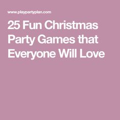 25 Fun Christmas Party Games that Everyone Will Love