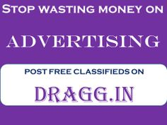 WHY YOUR WASTING MONEY FOR ADVERTISING, POST FREE ADS ON DRGG.IN , REACH YOUR CUSTOMERS VERY FAST AND EASY.