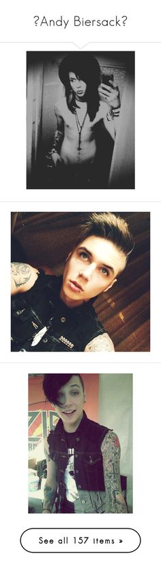 """♥Andy Biersack♥"" by cutiepieandreaxo ❤ liked on Polyvore featuring black veil brides, andy biersack, bvb, bands, accessories, boys, people, guys, andy and backgrounds"
