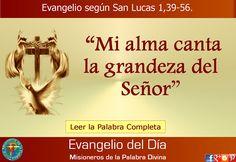 MISIONEROS DE LA PALABRA DIVINA: EVANGELIO - SAN LUCAS 1,39-56