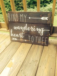 Bind my wandering heart to thee wood sign Bible by truelovecreates