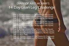 Diary of a Fit Mommy: Diary of a Fit Mommy's 14 Day Lean Legs Challenge