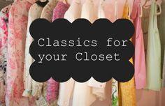 Classics for your Closet