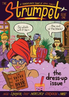 First issue of The Strumpet a comic anthology which brings together a team of female comics artists from the UK and USA. Ellen Lindner cover. (Posted by Melanie Madison on Pikaland, October 26, 2011)