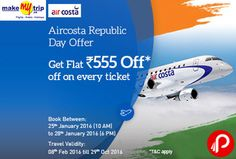 MakeMyTrip Republic Day offers Flat Rs 555 off on every ticket of Aircosta Flights. Travel Validity 08th Feb 2016 till 29th Oct 2016, Booking Validity: 25th January 2016 (10 AM) to 28th January. 2016 (6 PM). @_AirCosta   http://www.paisebachaoindia.com/aircosta-domestic-flight-flat-rs-555-off-on-every-ticket-republic-day-makemytrip/