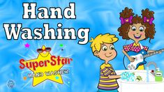 SuperStar Hand Washer - Kids Learn Why, When, and How to Wash Hands.  Cute animated video  #kids #handhygiene #earlyed #teachers #PSA