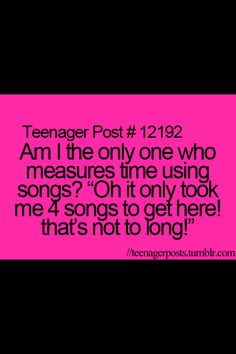 Teenager post. Wow there is a thing like this I'm glad I'm not the only one. I Thought I was the only one who did this. But you gotta think this a is a little weird that I do this for some odd reason. Come to think of it I did it a couple of times today ok maybe more than a couple:)