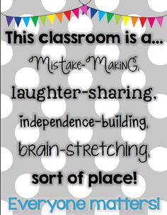 Growing Firsties: Building Your Kind, Caring, Growth Mindset Classroom Community Classroom Signs, Classroom Quotes, Classroom Community, Classroom Posters, Classroom Displays, School Classroom, Classroom Organization, Classroom Ideas, Classroom Management