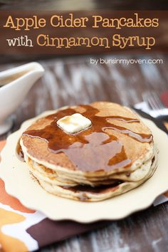 Apple Cider Pancakes with Cinnamon Syrup cider burns calories, cinnamon controls blood sugar Breakfast Desayunos, Breakfast Dishes, Breakfast Recipes, Breakfast Ideas, Pancake Recipes, Breakfast Casserole, Brunch Recipes, Apple Recipes, Fall Recipes