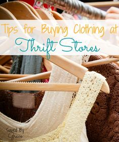 Tips for buying clothing at thrift stores-How to get the best deals at thrift stores, how to get name brand clothes used and what to look for at the thrift store.