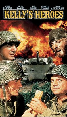 Kelly's Heroes - Clint Eastwood, Donald Sutherland, Telly Savalas, Don Rickles Clint Eastwood, Old Movies, Vintage Movies, Great Movies, Donald Sutherland, Classic Movie Posters, Classic Movies, De L'or Pour Les Braves, Film Movie