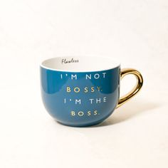 I'm Not Bossy Blue Coffee Mug
