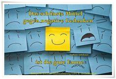 Das schönste Mittel gegen negative Gedanken ist die gute Laune. - Verfasser unbekannt - ~ Quelle: GedankenGut https://www.facebook.com/Gaby.GedankenGut/  http://www.dreamies.de/mygalerie.php?g=jtdysguz