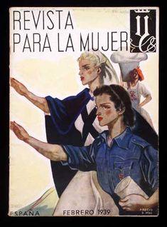 La mujer dentro del franquismo; Una imagen de propaganda en un intento de ganarse el apoyo de las mujeres. Ellas eran vistas por si mismas como las madres de la patria. Tenían como prioridad ser  mujer ligada a las tareas domésticas, y ensalzada por su faceta como madre.