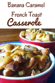 Start your morning off right with this #healthy Banana Caramel French Toast Casserole!    #glutenfree #dairyfree #cleaneating