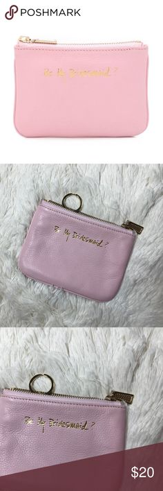 NWOT Rebecca Minkoff Be My Bridesmaid Cory Pouch NWOT.Be My Bridesmaid' lettering adds charm to this petite Rebecca Minkoff pouch. Top zip. Lined interior with a key ring attachment and 1 pocket.  Leather: Cowhide. Weight: 3oz / 0.09kg. Imported, China.  Measurements Height: 4.25in / 10.5cm Length: 6in / 15cm Depth: 0.75in / 2cm In petal Pink. Rebecca Minkoff Bags Wallets