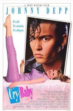 Johnny Depp in Cry Baby - Poster Cry Baby 1990, Cry Baby Movie, I Movie, Movie List, Amy Locane, John Waters, Baby Posters, Movie Posters, Ricki Lake