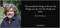 TOP 15 QUOTES BY REINHOLD MESSNER | A-Z Quotes