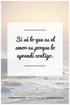Frases románticas para Invitaciones de Bodas | Love quotes for wedding invitations