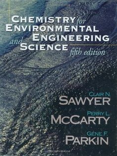 #Chemistry for Environmental Engineering and Science/Clair Sawyer, Perry McCarty, Gene Parkin