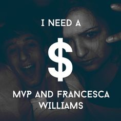 I Need A Dollar by MVP and Francesca Williams