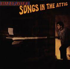 Songs in the Attic ~ Billy Joel, http://www.amazon.com/dp/B0012GMUIG/ref=cm_sw_r_pi_dp_sdGYrb1P4QG3K