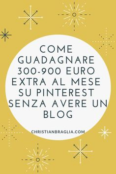 Come guadagnare 300-900 euro extra al mese su Pinterest senza avere un blog - Christian Braglia Sales And Marketing, Business Marketing, Social Media Marketing, Online Business, Hobbies That Make Money, How To Make Money, Read Later, Blogger Tips, Online Jobs