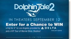 Welcome to Pik-Nik: Dolphin Tale 2 Sweepstakes Details