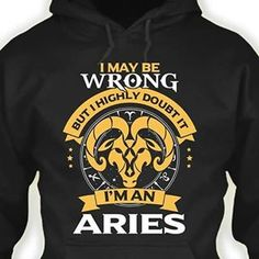 aries i may be wrong but i highly doubt it - Google Search
