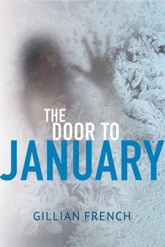The Door to January by Gillian French