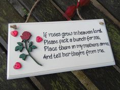 IF ROSES GROW in Heaven Lord, please pick a bunch for me. Place them in my mother's arms. by KatijanesCreations on Etsy Wooden Roses, Handmade Wooden, Manners, Custom Paint, I Am Happy, Snowflakes, Embellishments, Arms, Heaven