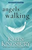 Angels Walking: A Novel by Karen Kingsbury. Please click onhte book jacket to check availabilty or place a hold @ Otis.