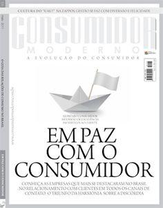 """Edição 158 - """"Em paz com o consumidor.""""    Conheça as empresas que mais se destacaram no Brasil no relacionamento com clientes em todos os canais de contato."""