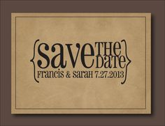 Save the Date Postcard  Typography Kraft Save by WrittenInDetail, $3.50