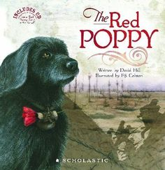 The Red Poppy Narrated by Cohen Holloway Suitable for Kids Published by Scholastic New Zealand Young soldier Jim waits in the trenches for the order to attack. With him are his friends and Nipper, the messenger dog. Poppy Book, Remembrance Day, Reading Challenge, World War One, Children's Literature, Literature Circles, Day Book, Book Club Books, Red Poppies