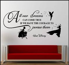 Disney vinyl decal quote: All of our dreams can come true if we have the courage to pursue them - Walt Disney - Quote - Sticker - Custom