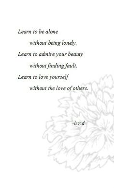 Learn To Love Yourself Quotes Tumblr 1000+ ideas about finding ...