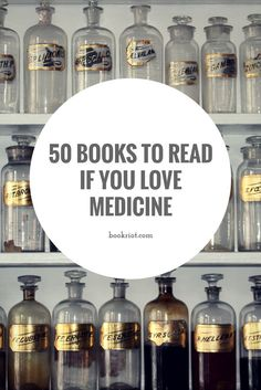 50 books to read if you love medicine.