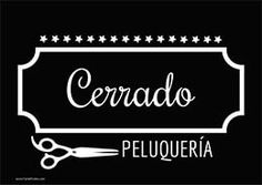 Cartel cerrado peluquería #Peluqueria Spa, Salon Names, Barber Shop, Salons, Logo Design, Hair Beauty, Retro, Ideas Para, Puzzle