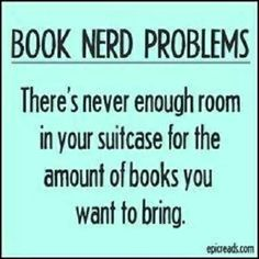 Is this why eReaders were invented?  Remember that you can borrow eBooks from SCLD for your next vacation!