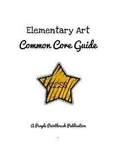 Common Core Guide for Elementary Art (K-5)