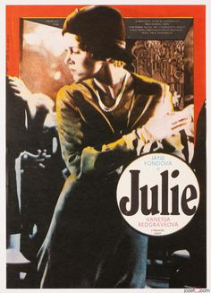 Movie Poster Julia for Fred Zinnemann's Oscar winning WWII drama starring #JaneFonda and #VanessaRedgrave , Poster design: Zdeněk Ziegler, 1978 #MoviePoster #ZenekZiegler #GraphicDesign #70sMovieposter #VintagePoster
